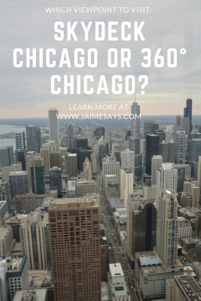 Skydeck Chicago or 360° Chicago?