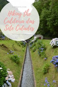 Hike the Caldeira das Sete Cidades