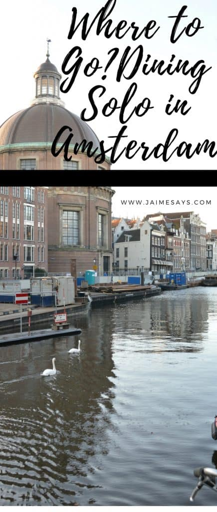 If you will be dining alone in Amsterdam, check out my recommendations.