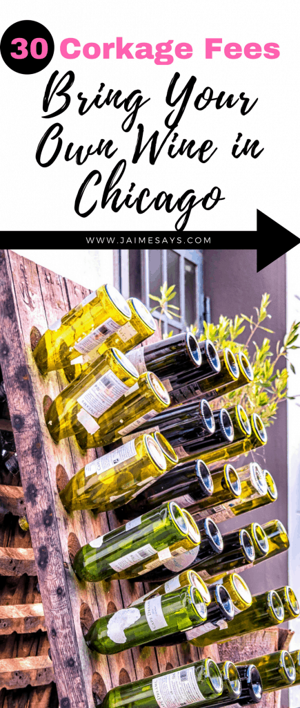 Corkage fees in Chicago | Bring your own wine Chicago | Chicago Travel Blogger | JaimeSays