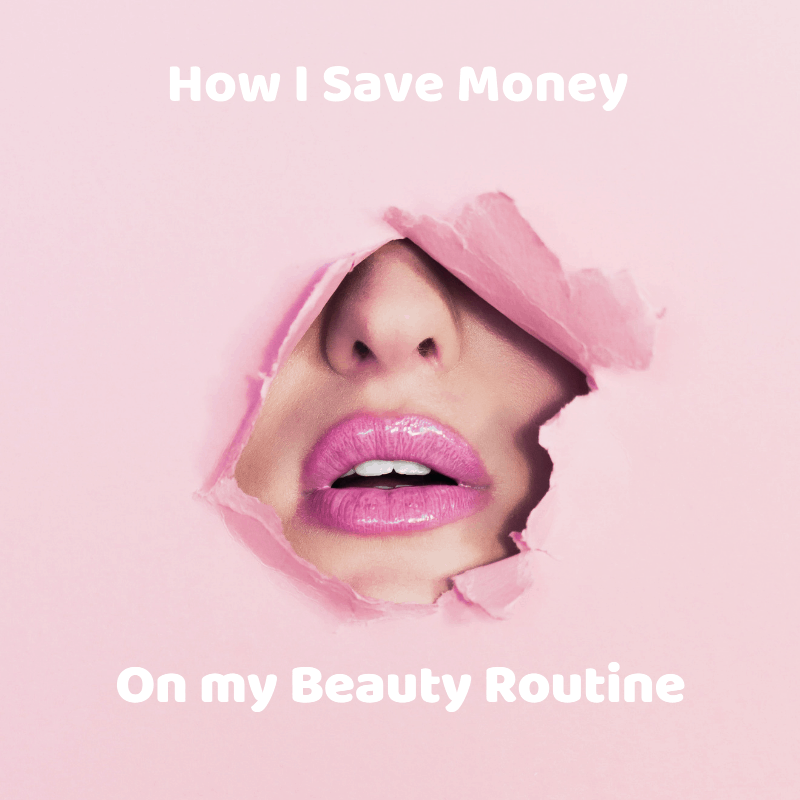 Ways to Save Money on Your Beauty Routine
