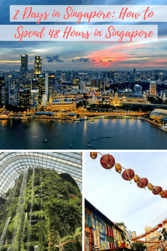 Heading to Singapore on a layover? See my recommendations for how to spend 48 Hours in Singapore | The Best Way to Spend 2 Days in Singapore |
