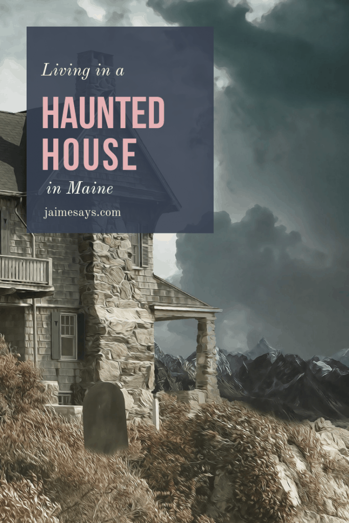 Ever wonder what it is like living in a haunted house? I lived in a haunted house in Maine for six months. Here's how I found out.