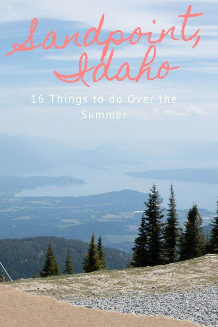 16 Things to do in Sandpoint Idaho this Summer